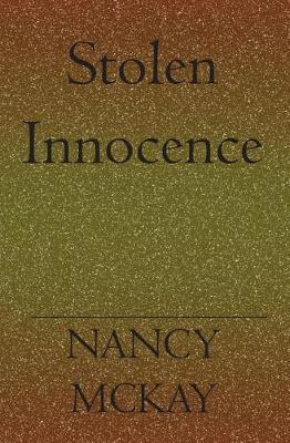 Stolen Inosence by Nancy Mckay