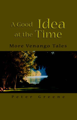 A Good Idea at the Time by Peter Greene, ACT image