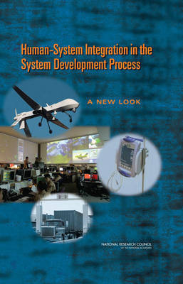Human-System Integration in the System Development Process by National Research Council