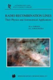 Radio Recombination Lines by M.A. Gordon