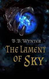 The Lament of Sky by Bb Wynter image