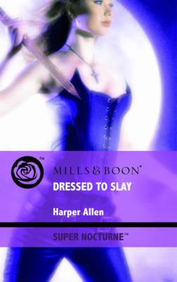 Dressed to Slay by Harper Allen image