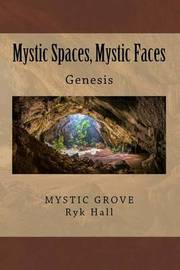 Mystic Spaces, Mystic Faces by Ryk Hall image