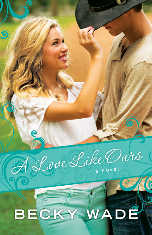 A Love Like Ours by Becky Wade