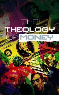 Theology of Money by Philip Goodchild image