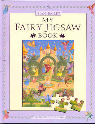 My Fairy Jigsaw Book by Sian Bailey image