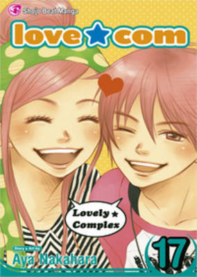 Love Com, Vol. 17 by Aya Nakahara image