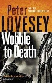 Wobble to Death by Peter Lovesey