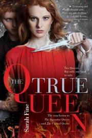 The True Queen by Sarah Fine image