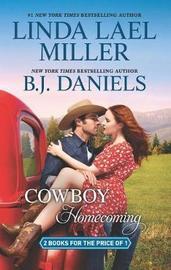 Cowboy Homecoming by Linda Lael Miller