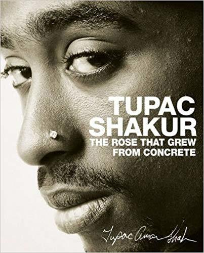 The Rose that Grew from Concrete | Tupac Shakur Book | In