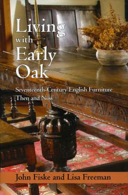 Living With Early Oak by John Fiske image