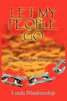 Let My People Go by Linda W. Blankenship