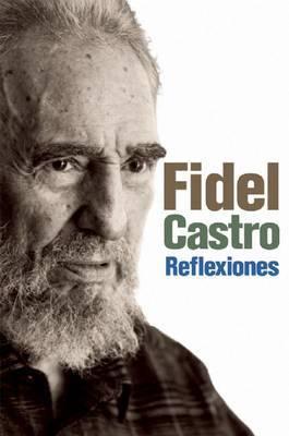 Reflexiones by Fidel Castro