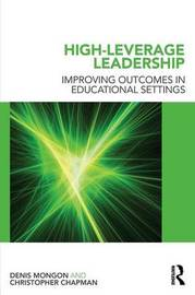 High-Leverage Leadership by Denis Mongon