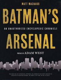 Batman's Arsenal by Matt Macnabb