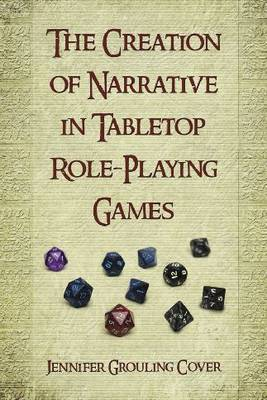 The Creation of Narrative in Tabletop Role-Playing Games image