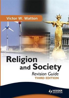 Religion and Society Revision Guide Third Edition by Victor W. Watton image