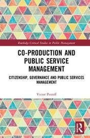 Co-Production and Public Service Management by Victor Pestoff