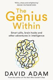The Genius Within by David Adam