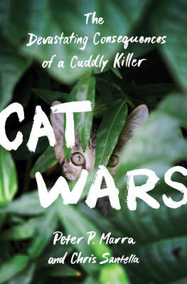 Cat Wars by Peter P. Marra