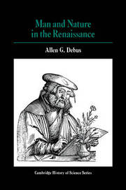Man and Nature in the Renaissance by Allen George Debus image