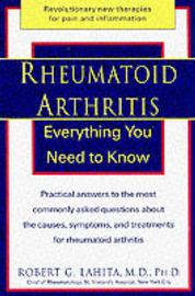 Rheumatoid Arthritis: Everything You Need to Know by Robert G Lahita image