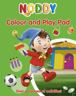 Noddy Colour and Play Pad by Enid Blyton