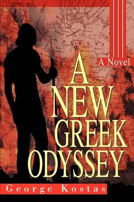 A New Greek Odyssey by George Kostas image
