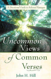 Uncommon Views of Common Verses by John H. Hill image