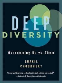 Deep Diversity by Shakil Choudhury