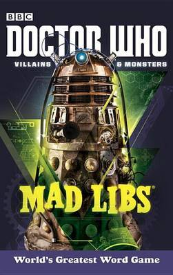Doctor Who Villains and Monsters Mad Libs by Rob Valois image