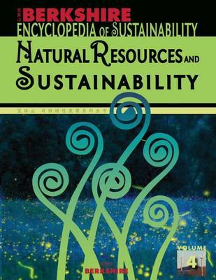 Berkshire Encyclopedia of Sustainability: Natural Resources and Sustainability