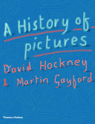 A History of Pictures by David Hockney