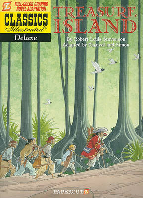Classics Illustrated Deluxe #5: Treasure Island by D. Chauvel