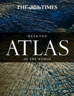 The Times Desktop Atlas of the World | Times Atlases Book