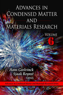 Advances in Condensed Matter and Materials Research: Volume 6 image