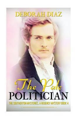 The Pale Politician by Deborah Diaz image
