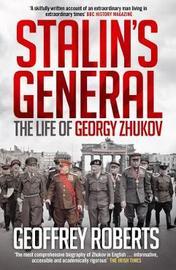 Stalin's General by Geoffrey Roberts
