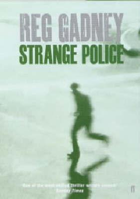 Strange Police by Reg Gadney