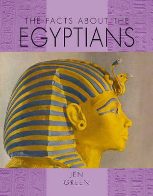 Facts About the Egyptians by Jen Green image