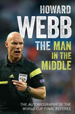 The Man in the Middle by Howard Webb image