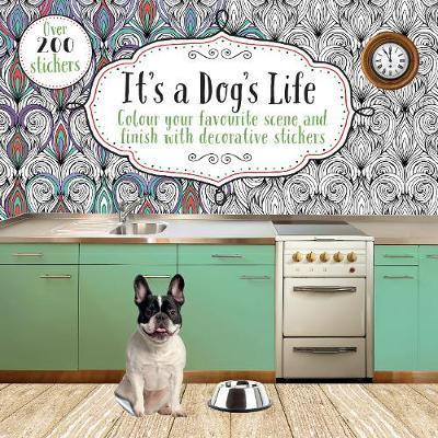 It's a Dog's Life by Parragon Books Ltd