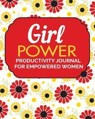 Girl Power by Fempreneur Journals