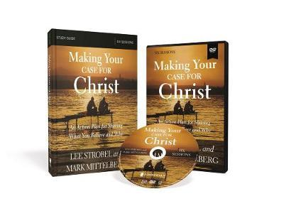 Making Your Case for Christ Training Course by Lee Strobel