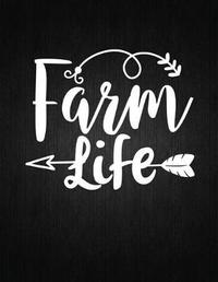 Farm Life by Recipe Journal