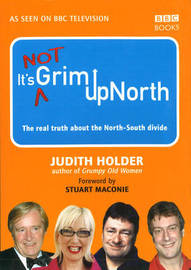 It's Not Grim Up North by Judith Holder image