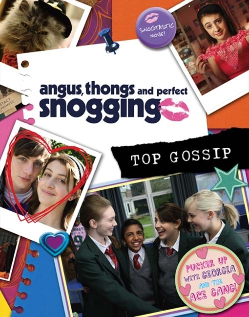 Angus,Thongs & Perfect Snogging: Top Gossip film guide! by Louise Rennison