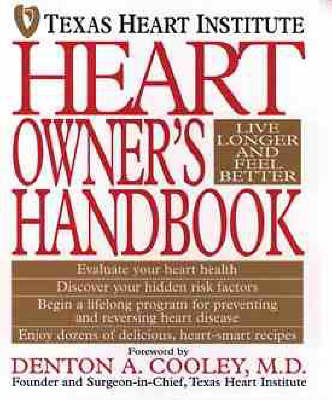 Heart Owner's Handbook by Texas Heart Institute