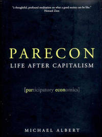 Parecon: Life After Capitalism by Michael Albert image
